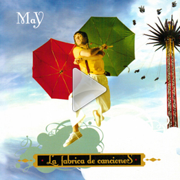 May - La Fabrica de Canciones